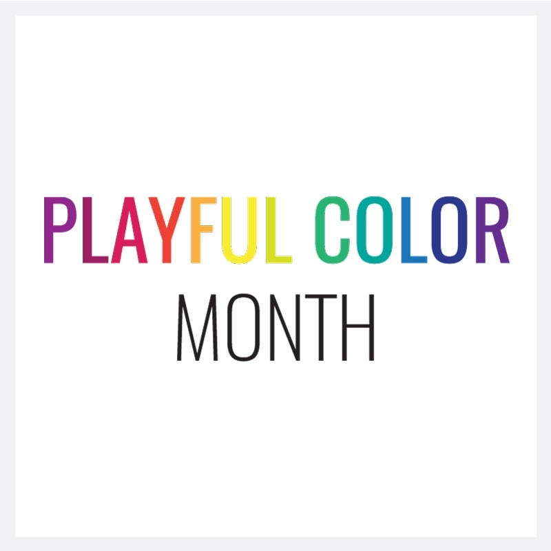 September is Playful Color Month!