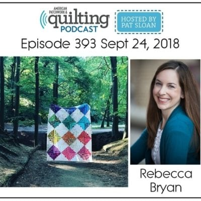 Catch me on American Patchwork & Quilting Radio (Part 2)