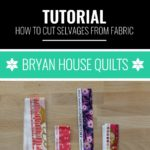How to cut selvages, Rebecca Bryan