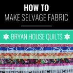 How to make selvage fabric, Rebecca Bryan