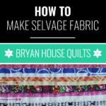 How to make selvage fabric, Rebecca Bryan
